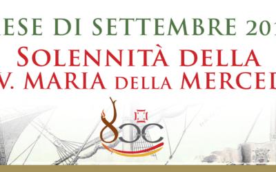 SOLENNITÀ DELLA B.V. MARIA DELLA MERCEDE – SETTEMBRE 2018